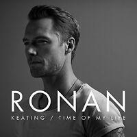 RONAN KEATING - TIME OF MY LIFE - NEW CD ALBUM
