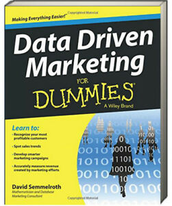 Data Driven Marketing for Dummies by David Semmelroth (Paperback)