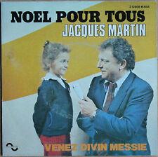"""JACQUES MARTIN """"NOËL POUR TOUS""""   45T 2 TITRES"""