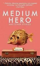 Medium hero and other stories by Korby Lenker (Paperback)