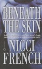 Beneath the Skin by Nicci French (2001, Paperback, Reprint)