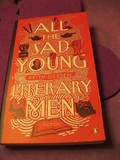 All the Sad Young Literary Men by Keith Gessen (2009, Paperback)