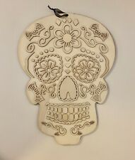 6 Ready To Paint Sugar Skull Calavera Halloween Hangings Dia De Muertos 17X13