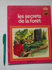 coll. BALLON ROUGE: Les Secrets de la Forêt, Delahaye/ Funcken 1977 Casterman