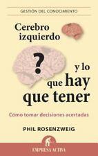 Cerebro Izquierdo y Lo Que Hay Que Tener (Spanish Edition) by Rosenzweig, Phil