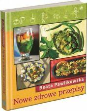 Nowe ZDROWE Przepisy Beata Pawlikowska Ksiazka KUCHARSKA Vege Wegetarianska