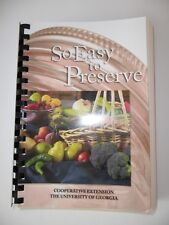 SO EASY TO PRESERVE University of Georgia Cookbook Canning Recipes 2014 Edition