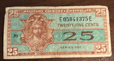 """Military Payment Certificate Series 521 MPC """"TWENTY FIVE CENTS"""""""