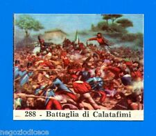 CENTENARIO UNITA D'ITALIA - Figurina-Sticker n. 288 - BATTAGLIA CALATAFIMI -Rec
