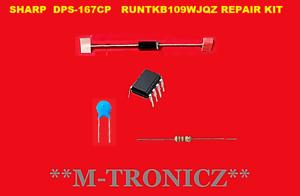 SHARP POWER SUPPLY  DPS-167CP RUNTKB109WJQZ  2 long 5 short blinks  REPAIR KIT