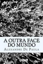 A Outra Face Do Mundo (2014, Paperback)