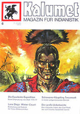 Kalumet 6/1973/74(Indianer/Indianistik/Karl May/Winnetou/Geschichte/Nordamerika)
