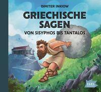 GRIECHISCHE SAGEN.VON SISYPHOS BIS TANTALOS - INKIOW,DIMITER  2 CD NEU