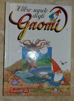 IL LIBRO SEGRETO DEGLI GNOMI 7 - ED: DE AGOSTINI AMZ - ANNO:  1987 (KT)