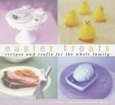 EASTER TREATS: Recipes & Crafts for the Whole Family (O'Conner, 2000, PB)