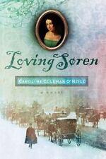 Loving Soren by O'Neill, Caroline  Coleman