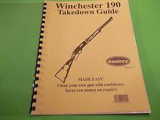TAKEDOWN GUIDE WINCHESTER SIMILAR TYPES MODEL 190, MODEL 150 & MODEL 290 RIFLE