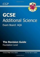GCSE Additional Science AQA Revision Guide - Foundation (with online edition) ,