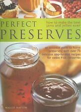 PERFECT PRESERVES: HOW TO MAKE BEST EVER JAMS AND JELLIES By Maggie Mayhew *VG+*