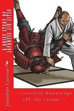 A Brief Study of Japanese Jiu Jitsu: - Essential Knowledge Off the Tatami - by Jonathan Cussins (Paperback / softback, 2016)