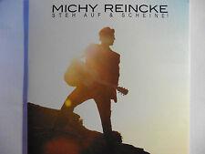 Michy Reincke   Steh auf & Scheine!  Promo Maxi - CD 2014 Taxi nach Paris rar!!!