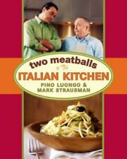 TWO MEATBALLS IN ITALIAN KITCHEN By Pino Strausman Luongo Mark - Hardcover *NEW*