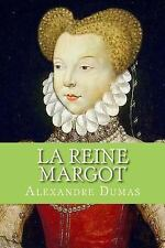 La Reine Margot (French Edition) by Alexandre Dumas (2016, Paperback)
