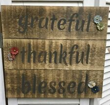 """""""grateful,thankful, blessed"""" Brown, Grey Distressed Wooden Sign - 5418"""