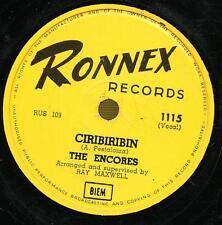 THE ENCORES 78 TOURS RPM CIRIBIRIBIN