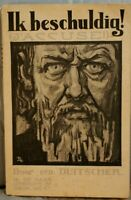 Old antique Dutch language book IK BESCHULDIG DOOR EEN DUITSCHER FRED VAN EEDEN