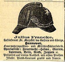Julius Francke Hoflieferant Hannover FEUERWEHRHELME Annonce 1883