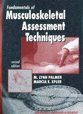 Fundamentals of Musculoskeletal Assessment Techniques by Marcia E. Epler and M.