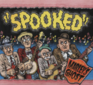 MARLEY'S GHOST - Spooked (2006) - Classic Country Artists