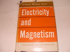 Electricity And Magnetism By Francis Weston Sears 1958