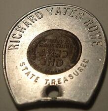 Encased Coin Token  Illinois Secretary of State Richard Yates Rowe 1946