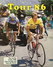BOOK: Tour 86 The stories of the 1986 Tour of Italy & Tour de France MINT