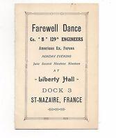 1919 WWI  A.E.F. Farewell Dance Card Co. B  129 Engineers  St-Nazaire France