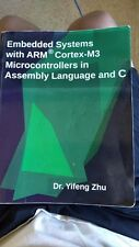 Embedded Systems with ARM (register Mark) Cortex-M3 Microcontrollers in Assembly