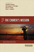 Four Views on the Church's Mission, Paperback by Leeman, Jonathan (CON); Wrig...