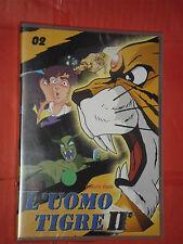 L'UOMO TIGRE- 2°SERIE- N°2- DVD ANIMAZIONE-  YAMATO VIDEO- nuovo e sigillato
