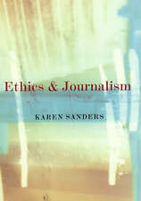 Good, Ethics and Journalism, Sanders, Karen, Book