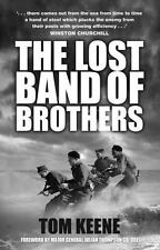 The Lost Band of Brothers by Tom Keene (2015, Paperback)