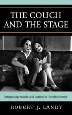 The Couch and the Stage: Integrating Words and Action in Psychotherapy (Hardback