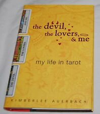 The Devil the Lovers and Me Book Kimberlee Auerbach My Life in Tarot HB DJ