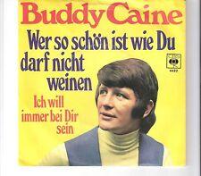 BUDDY CAINE - Wer so schön ist wie du darf nicht weinen