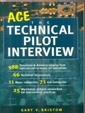 ACE THE TECHNICAL PILOT INTERVIEW  BRISTOW GARY MCGRAW HILL 2002