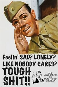 TOUGH SHIT funny military poster GUY WITH MIDDLE FINGER no pity 24X36 NEW