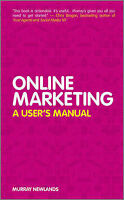 Online Marketing. A User's Manual by Newlands, Murray (Hardback book, 2011)