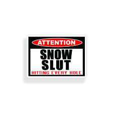 Snow Slut Sticker Skiing Snowboard Snowmobile Laptop Cup Car Window Bumper Decal