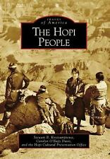 Images of America Ser.: The Hopi People by Hopi Cultural Preservation Office...